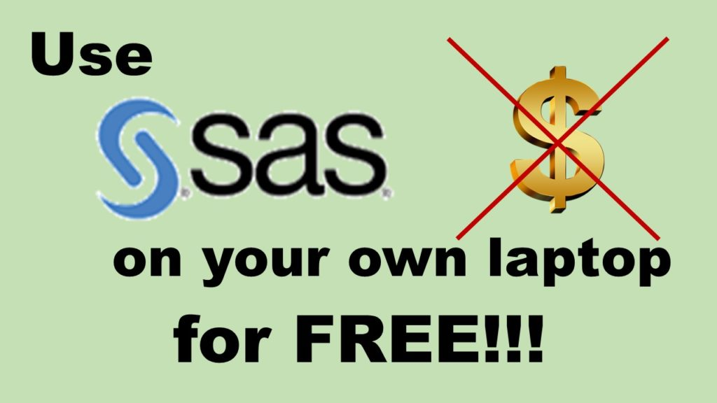 Use SAS free university edition on your own laptop for free banner